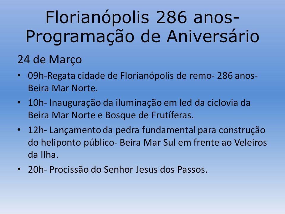 Florianópolis 286 anos-Programação de Aniversário