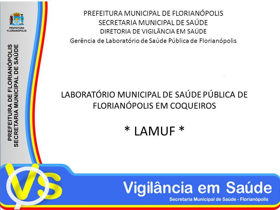 LABORATÓRIO MUNICIPAL DE SAÚDE PÚBLICA DE FLORIANÓPOLIS EM COQUEIROS