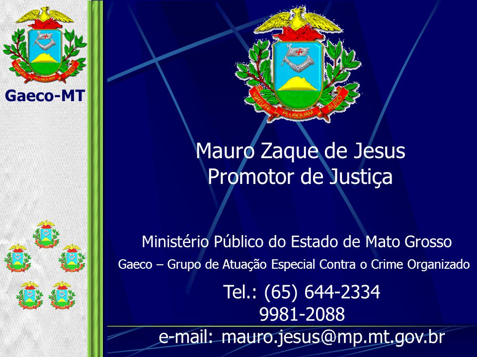 e-mail: mauro.jesus@mp.mt.gov.br