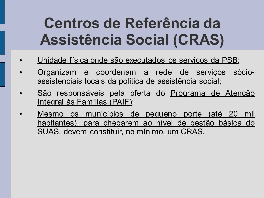 Centros de Referência da Assistência Social (CRAS)