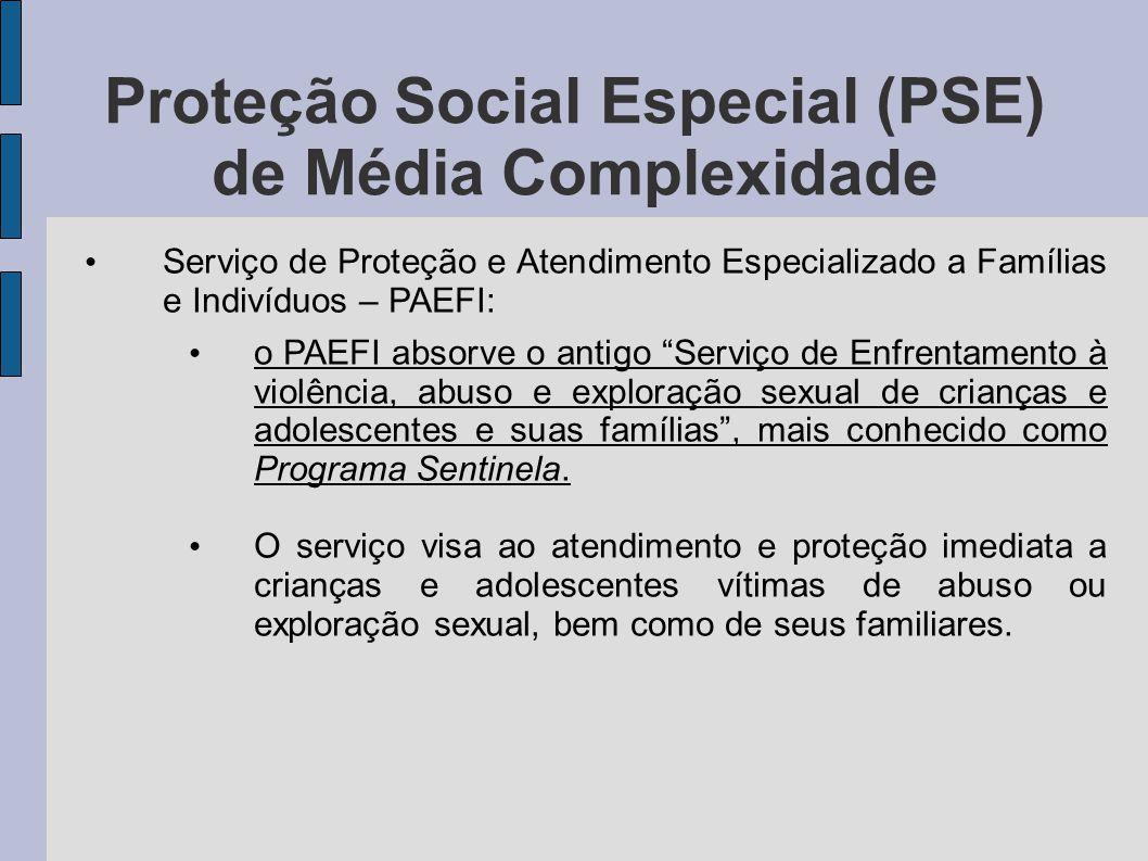 Proteção Social Especial (PSE) de Média Complexidade