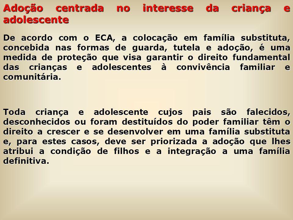 Adoção centrada no interesse da criança e adolescente