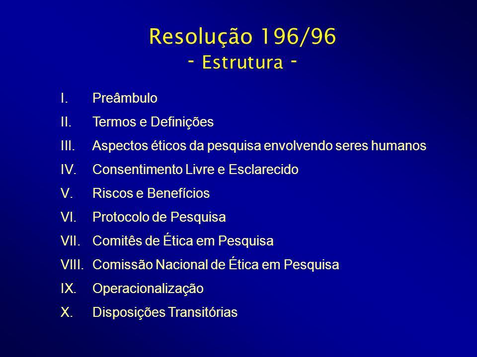 Resolução 196/96 - Estrutura -