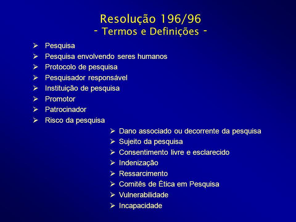 Resolução 196/96 - Termos e Definições -