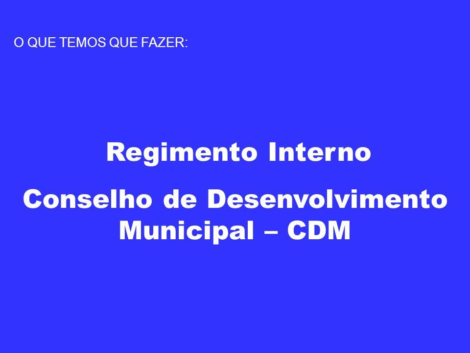 Conselho de Desenvolvimento Municipal – CDM