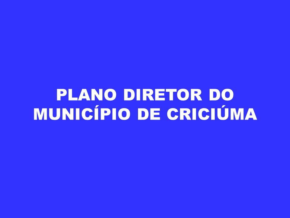 PLANO DIRETOR DO MUNICÍPIO DE CRICIÚMA