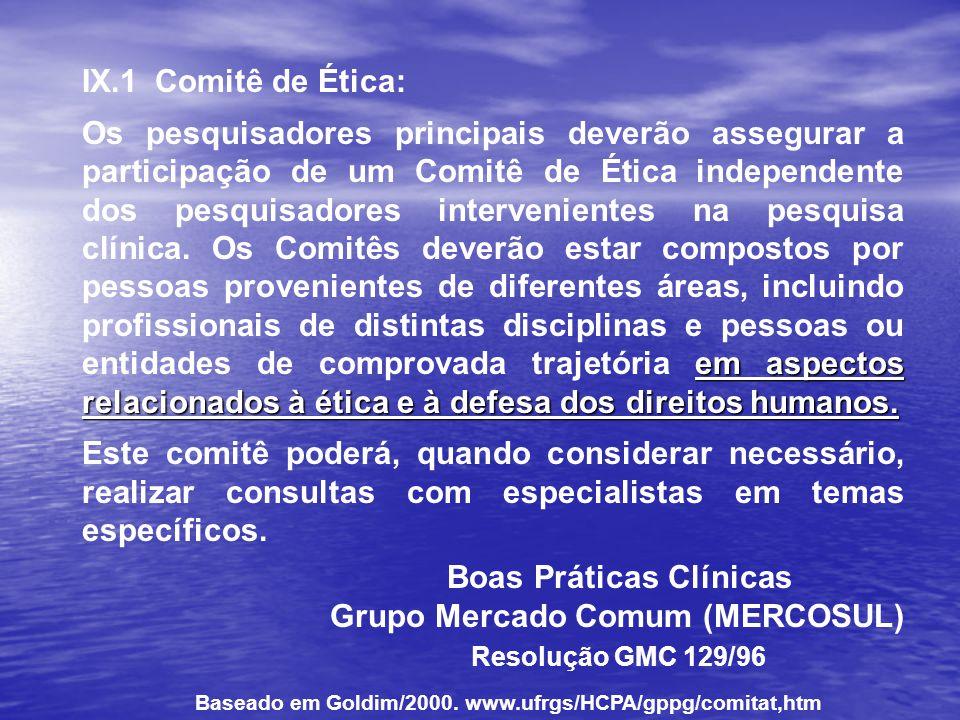 IX.1 Comitê de Ética: