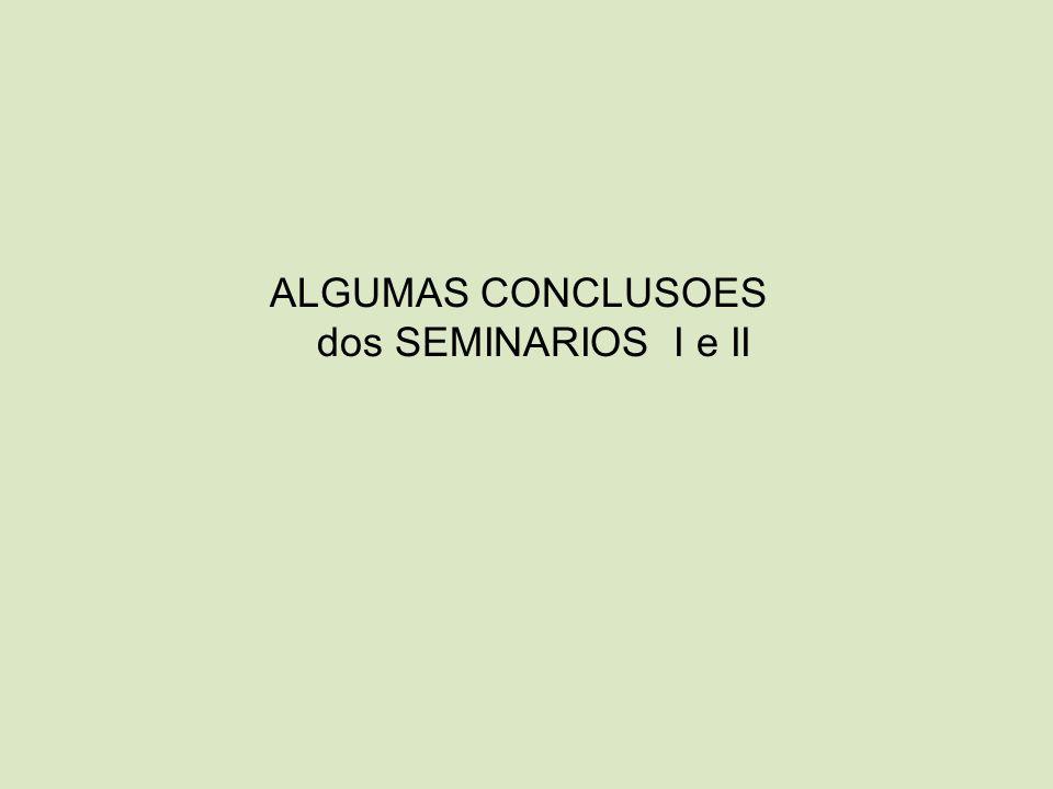 ALGUMAS CONCLUSOES dos SEMINARIOS I e II