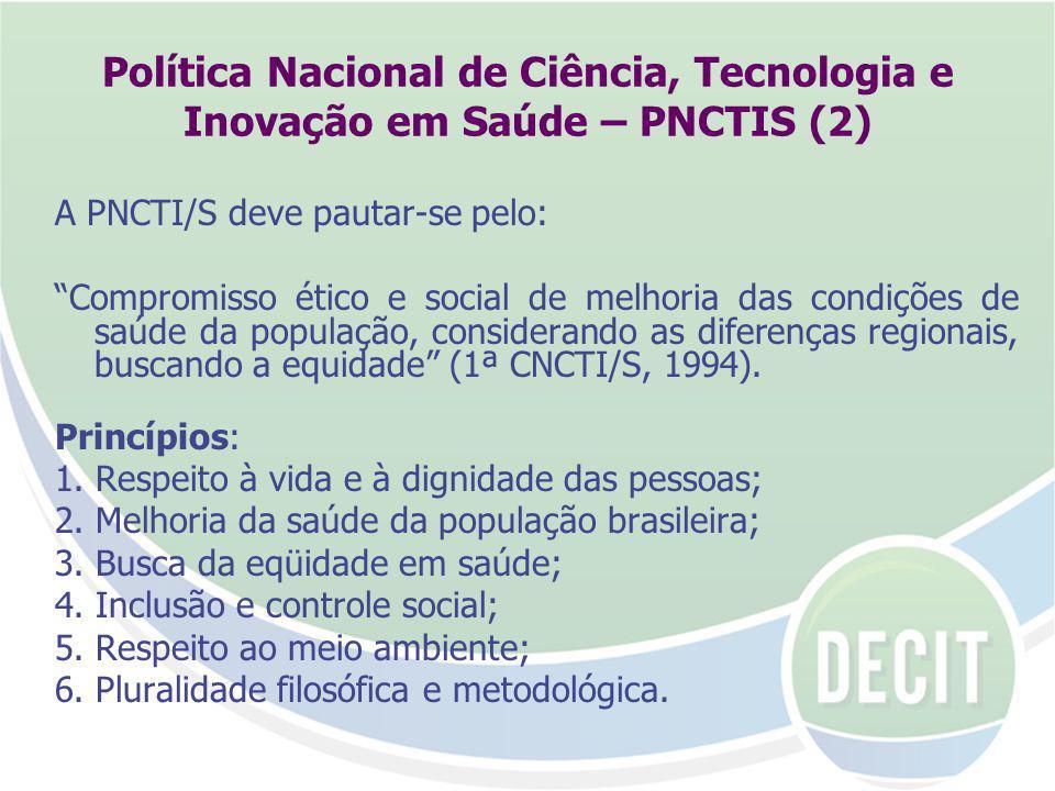 Política Nacional de Ciência, Tecnologia e Inovação em Saúde – PNCTIS (2)