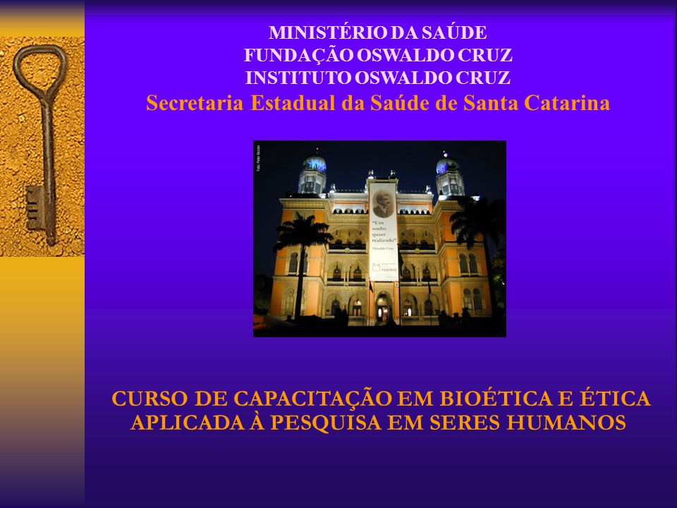INSTITUTO OSWALDO CRUZ Secretaria Estadual da Saúde de Santa Catarina