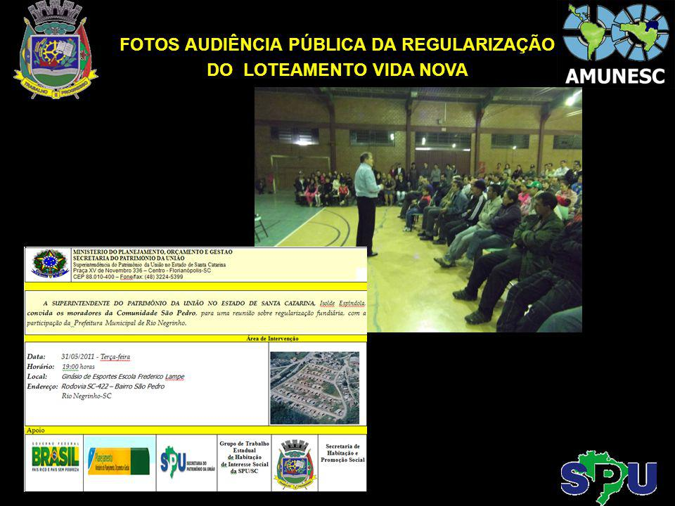 FOTOS AUDIÊNCIA PÚBLICA DA REGULARIZAÇÃO DO LOTEAMENTO VIDA NOVA