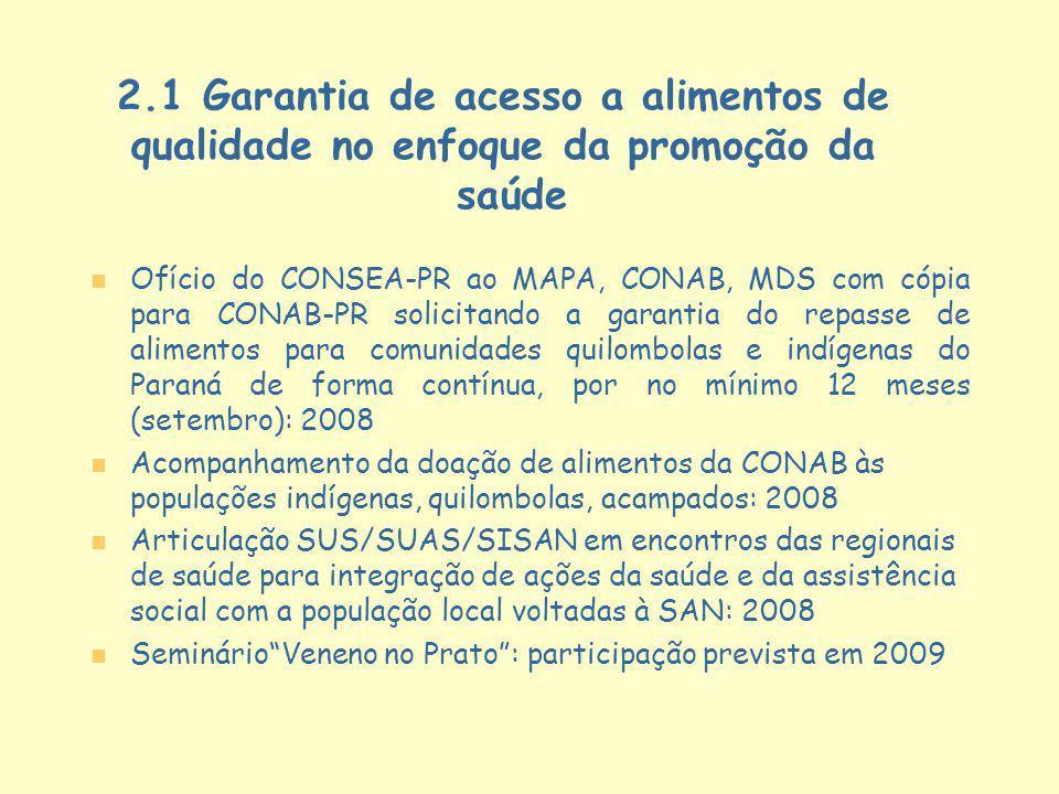 2.1 Garantia de acesso a alimentos de qualidade no enfoque da promoção da saúde
