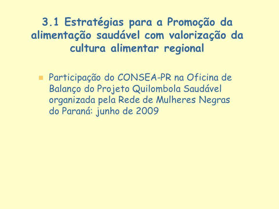 3.1 Estratégias para a Promoção da alimentação saudável com valorização da cultura alimentar regional