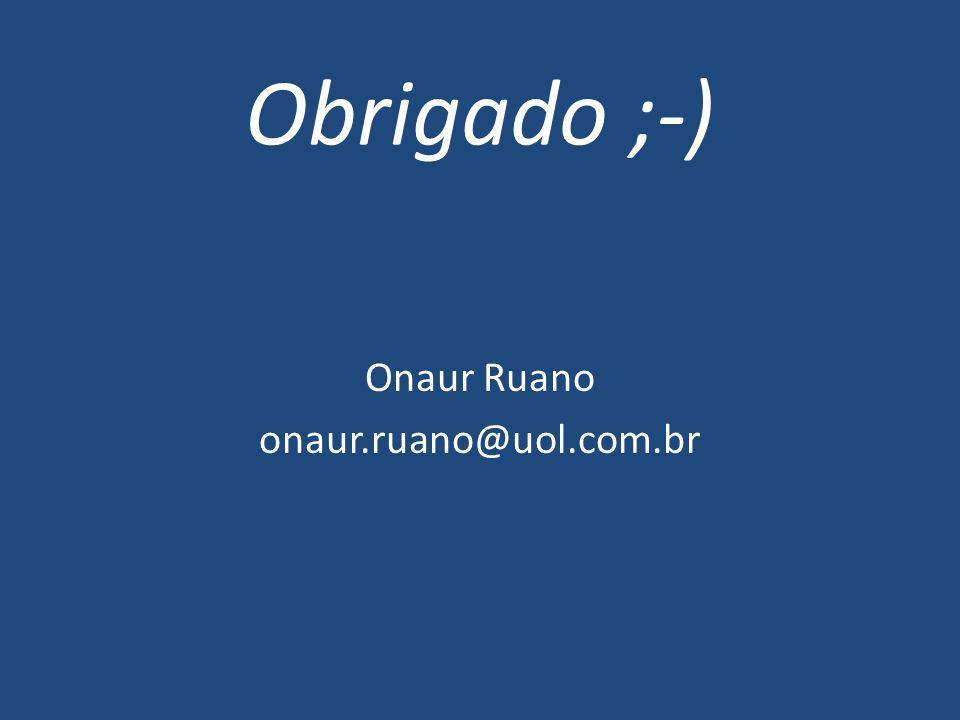 Onaur Ruano onaur.ruano@uol.com.br