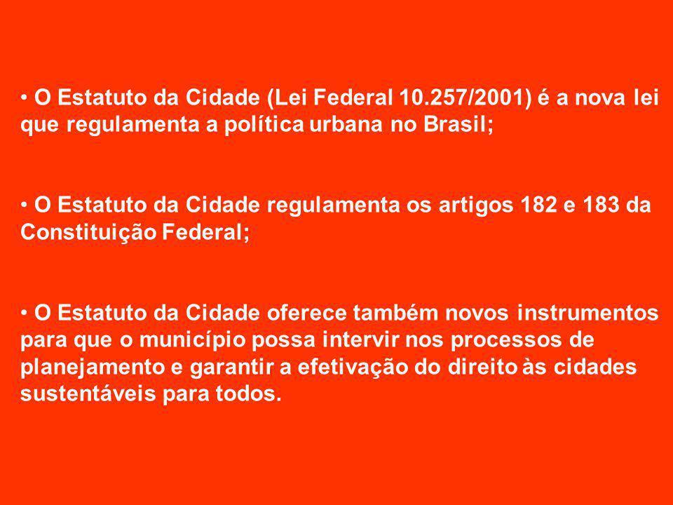 O Estatuto da Cidade (Lei Federal 10