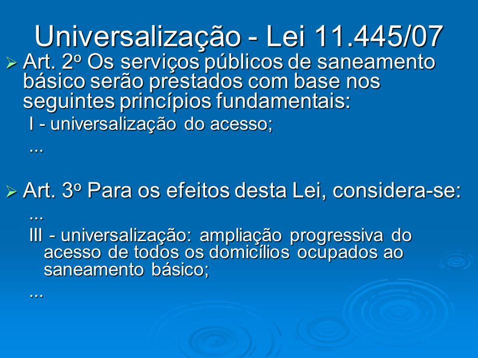 Universalização - Lei 11.445/07