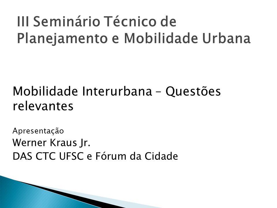 III Seminário Técnico de Planejamento e Mobilidade Urbana