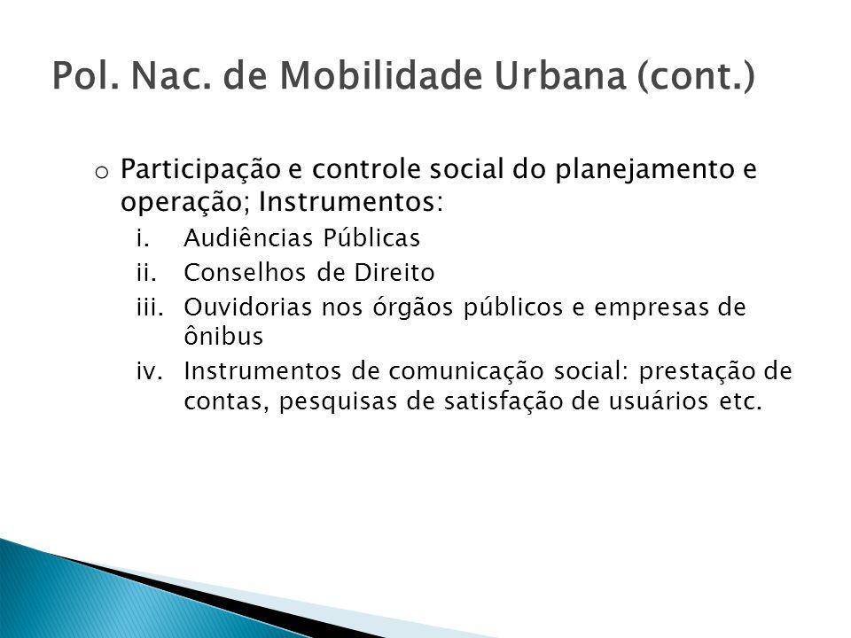 Pol. Nac. de Mobilidade Urbana (cont.)