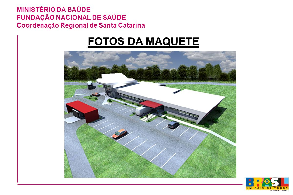 FOTOS DA MAQUETE