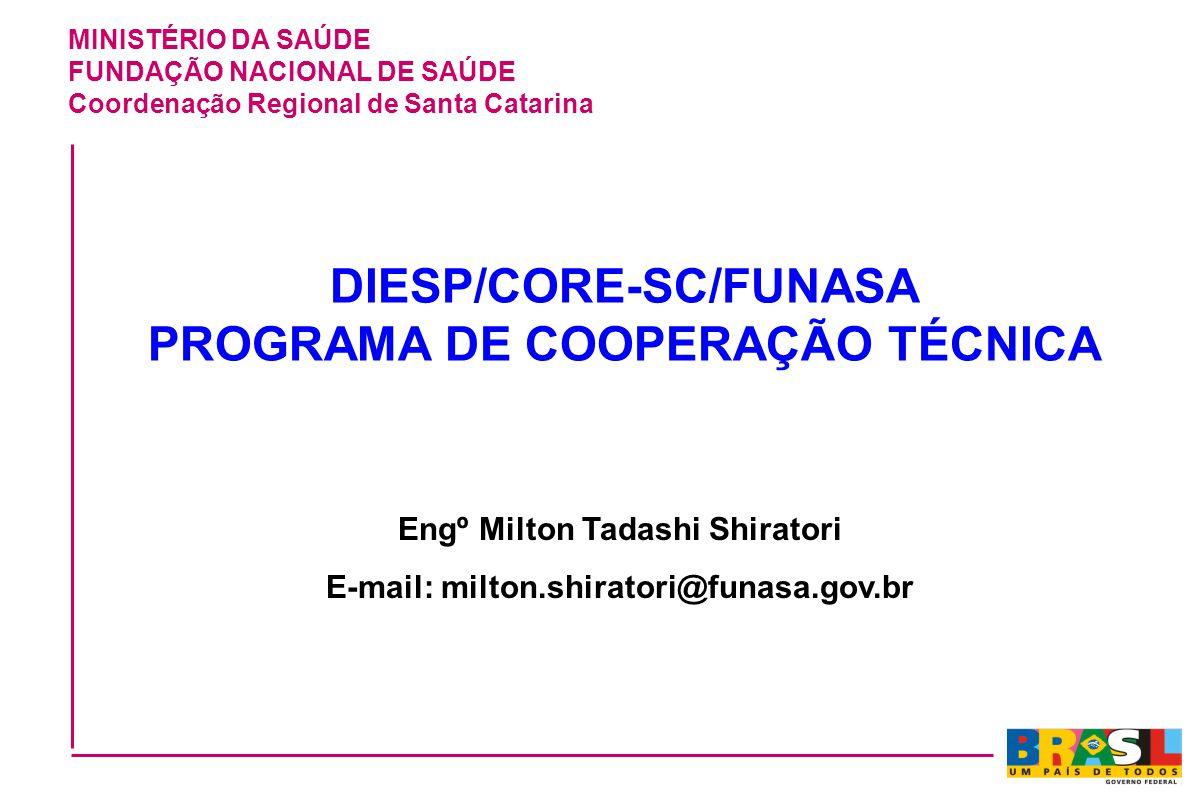 DIESP/CORE-SC/FUNASA PROGRAMA DE COOPERAÇÃO TÉCNICA