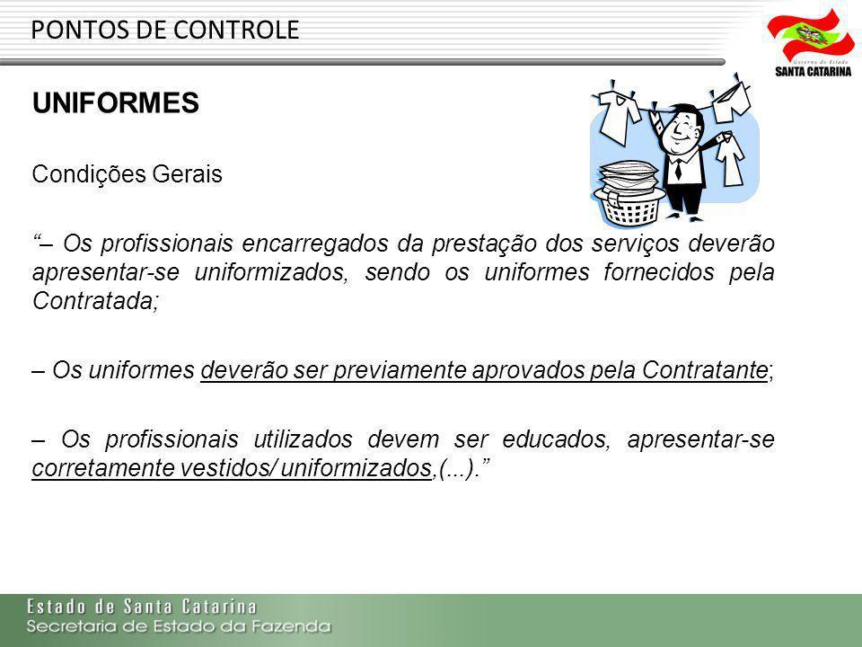 PONTOS DE CONTROLE UNIFORMES Condições Gerais