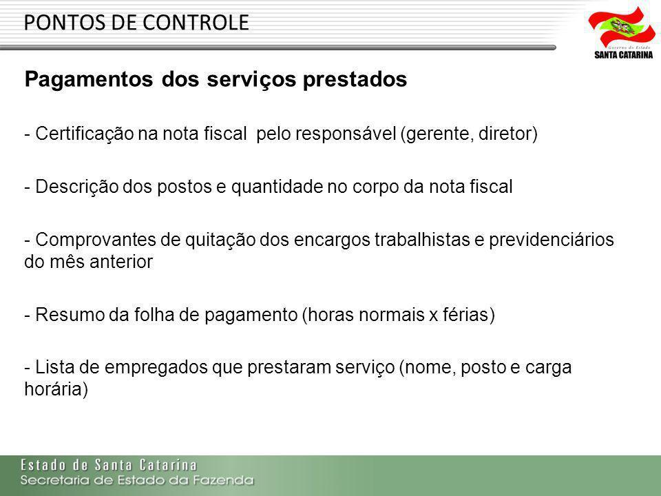 PONTOS DE CONTROLE Pagamentos dos serviços prestados
