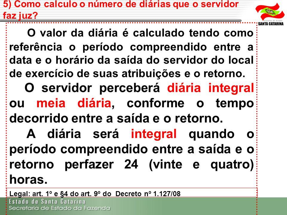 5) Como calculo o número de diárias que o servidor faz juz