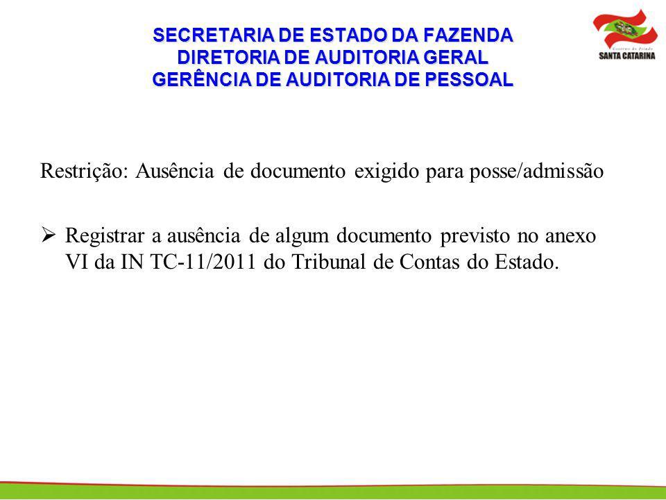 Restrição: Ausência de documento exigido para posse/admissão