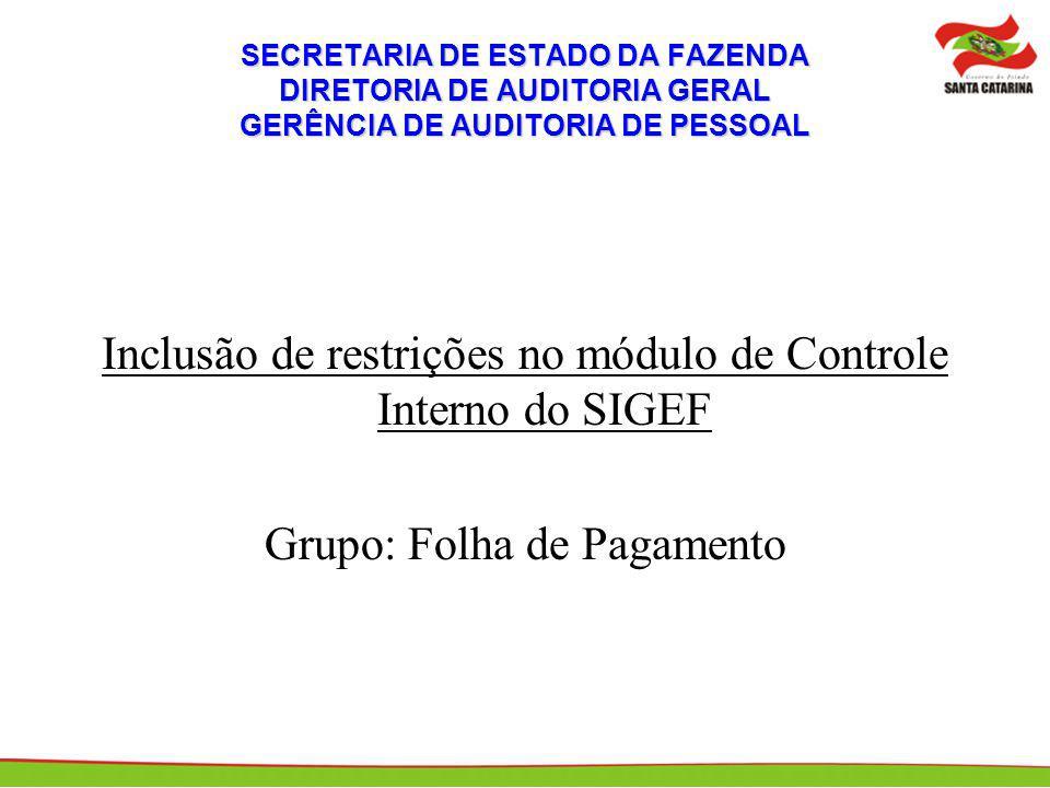 Inclusão de restrições no módulo de Controle Interno do SIGEF