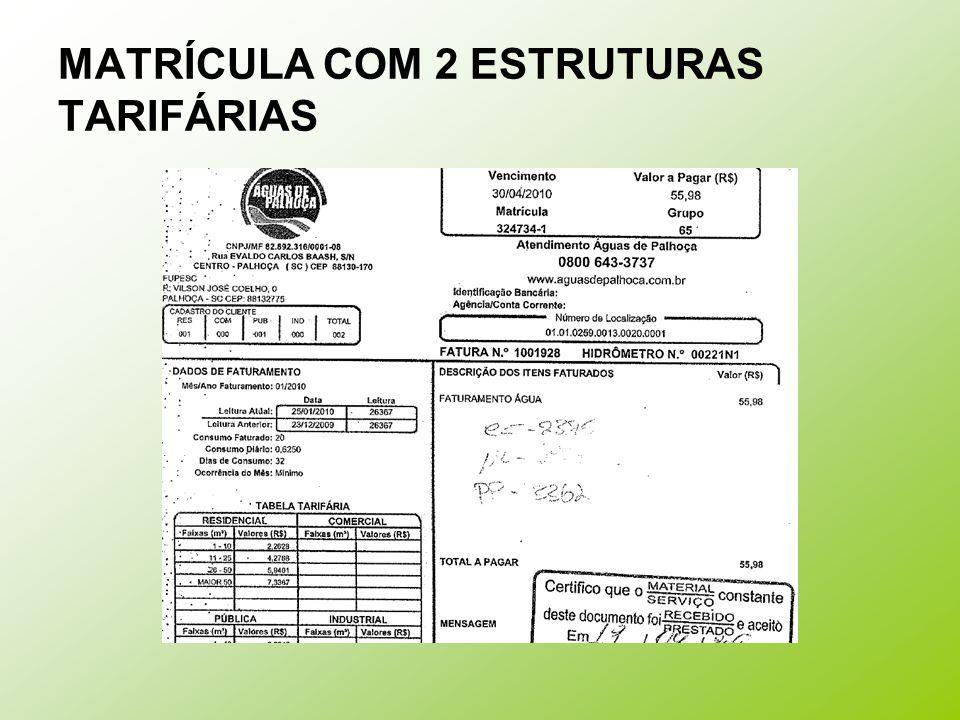 MATRÍCULA COM 2 ESTRUTURAS TARIFÁRIAS