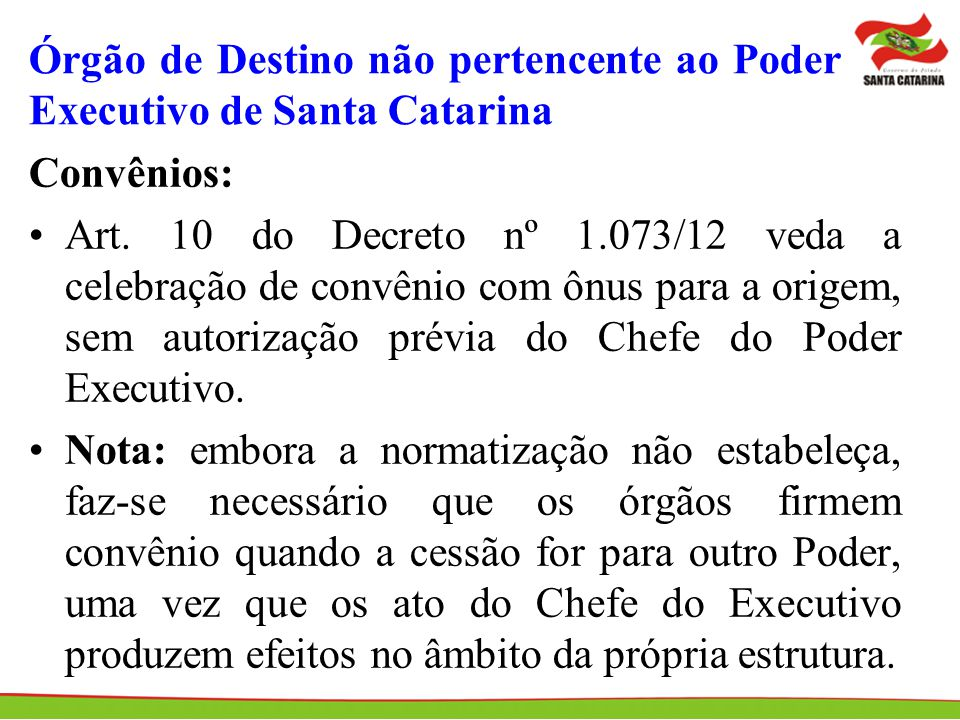 Órgão de Destino não pertencente ao Poder Executivo de Santa Catarina