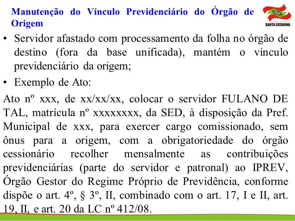 Manutenção do Vínculo Previdenciário do Órgão de Origem