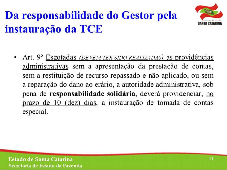 Da responsabilidade do Gestor pela instauração da TCE