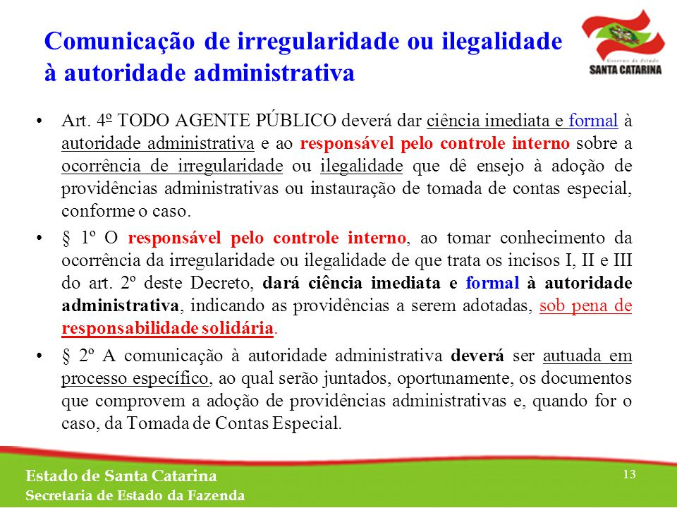 Comunicação de irregularidade ou ilegalidade à autoridade administrativa