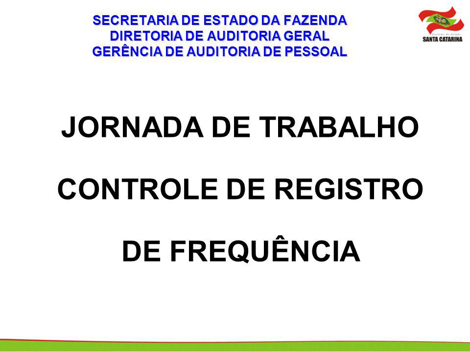 JORNADA DE TRABALHO CONTROLE DE REGISTRO DE FREQUÊNCIA