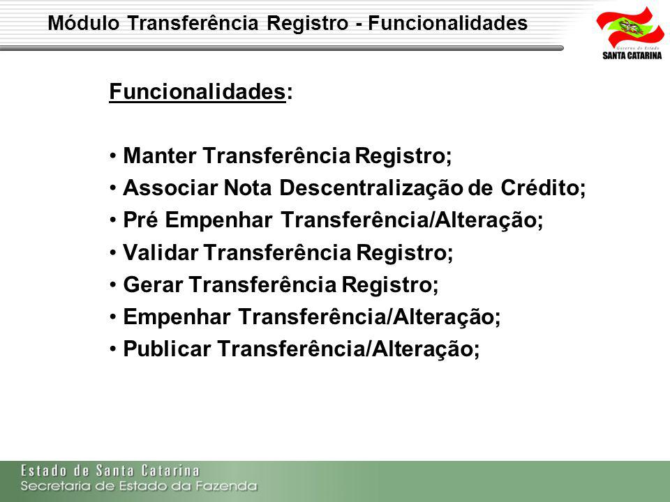 Módulo Transferência Registro - Funcionalidades