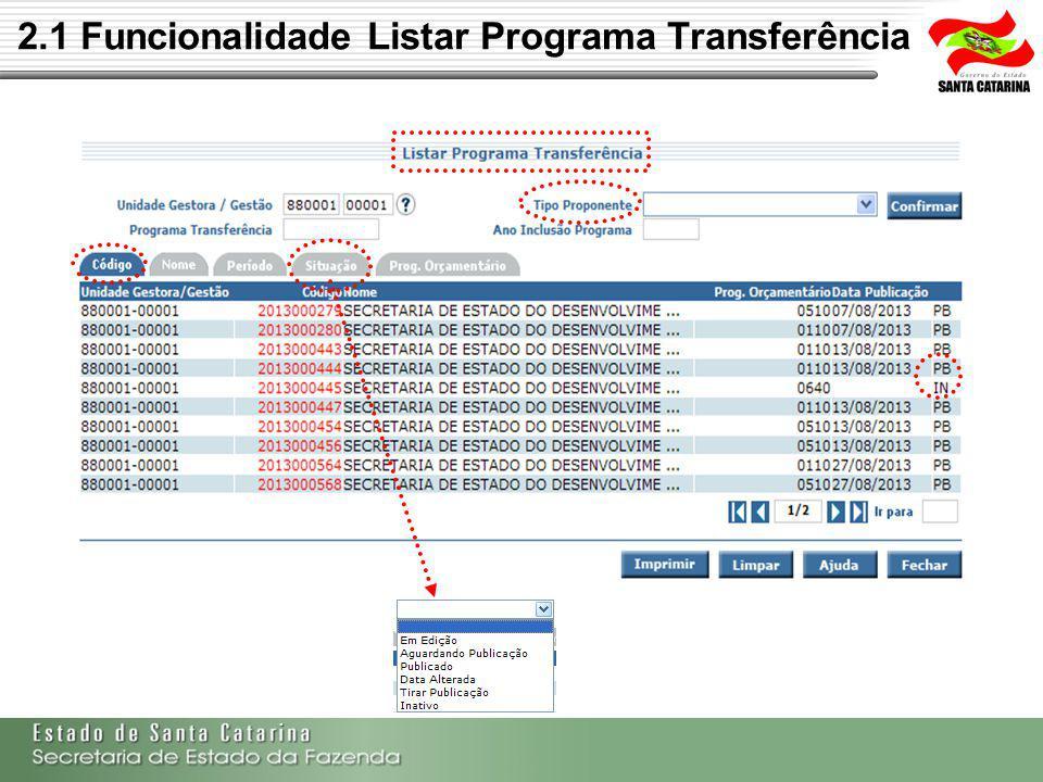 2.1 Funcionalidade Listar Programa Transferência