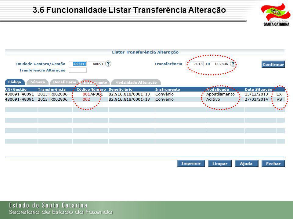 3.6 Funcionalidade Listar Transferência Alteração