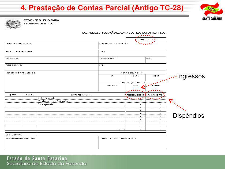 4. Prestação de Contas Parcial (Antigo TC-28)