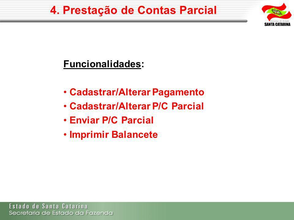 4. Prestação de Contas Parcial