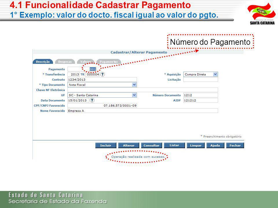 4. 1 Funcionalidade Cadastrar Pagamento 1° Exemplo: valor do docto