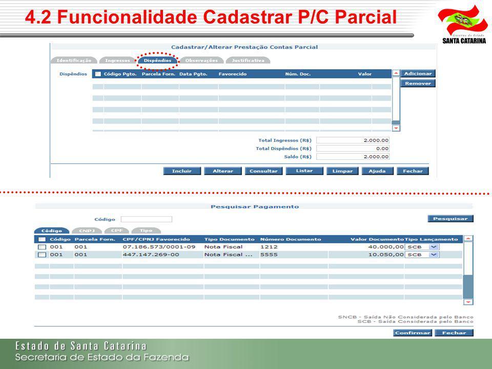 4.2 Funcionalidade Cadastrar P/C Parcial