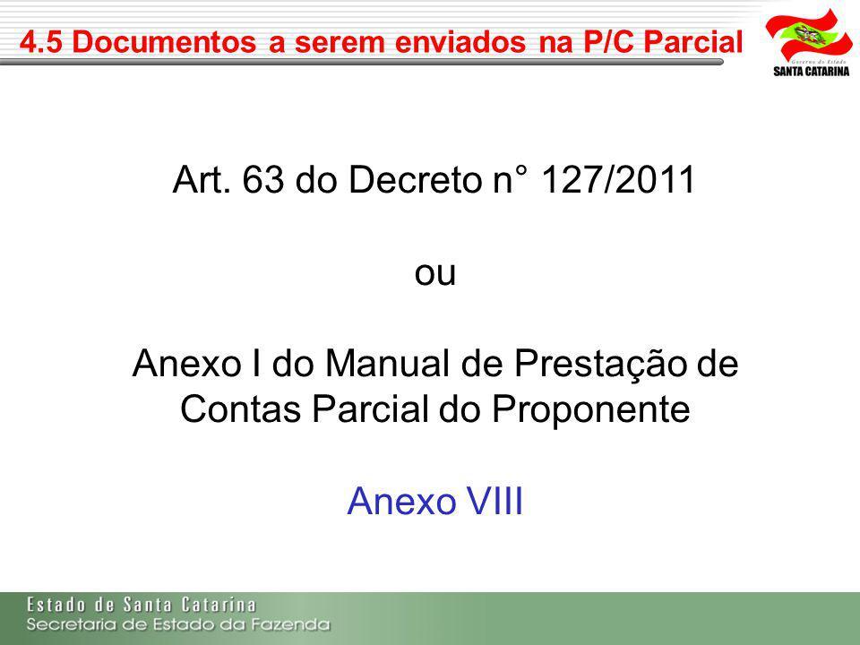 4.5 Documentos a serem enviados na P/C Parcial
