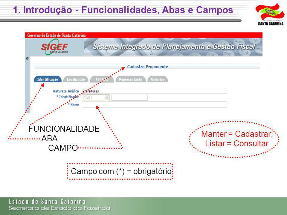 1. Introdução - Funcionalidades, Abas e Campos