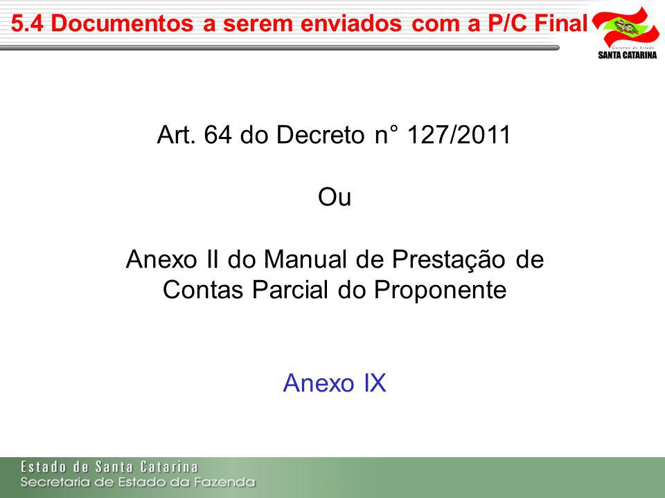 5.4 Documentos a serem enviados com a P/C Final