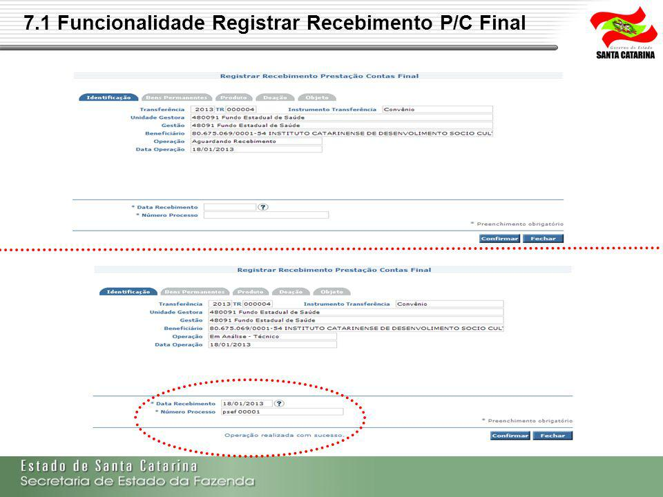 7.1 Funcionalidade Registrar Recebimento P/C Final