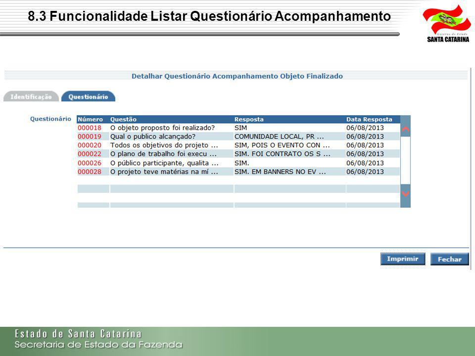 8.3 Funcionalidade Listar Questionário Acompanhamento
