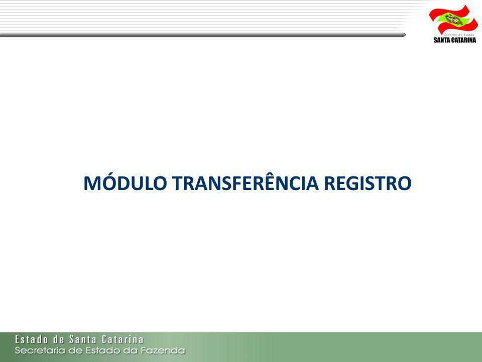 MÓDULO TRANSFERÊNCIA REGISTRO