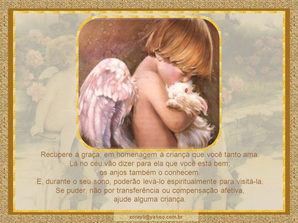 Recupere a graça, em homenagem à criança que você tanto ama.