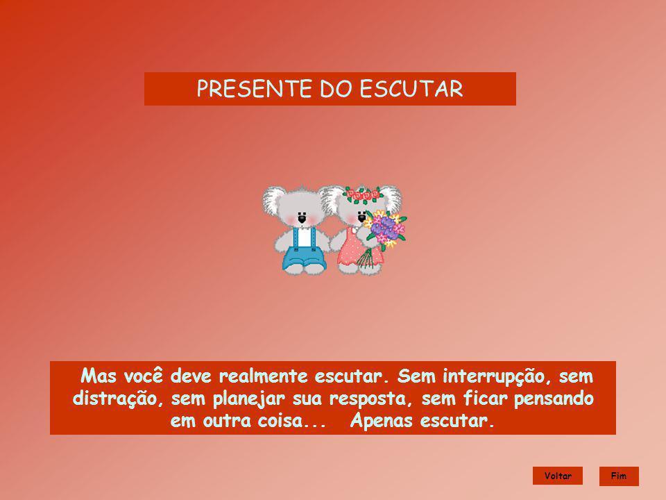 PRESENTE DO ESCUTAR